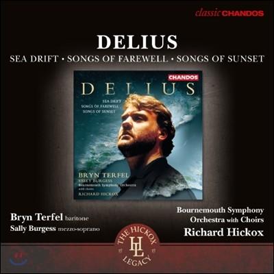 Richard Hickox 델리어스: 바다의 표류, 작별의 노래, 일몰의 노래 (Delius: Sea Drift, Songs of Farewell & Songs of Sunset)