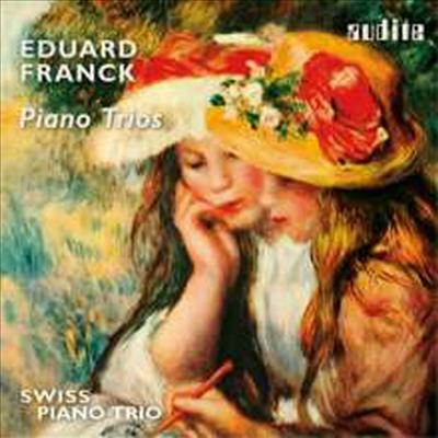 에두아르트 프랑크: 피아노 삼중주 작품집 (Eduard Franck: Piano Trios) - Swiss Piano Trio
