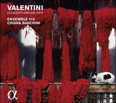 Ensemble 415 발렌티니: 합주 협주곡 (Giuseppe Valentini: Concerto Grosso Op.7)