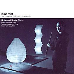 Shigenori Kudo - Itinerant (The Works For Flute By Toro takemitsu)