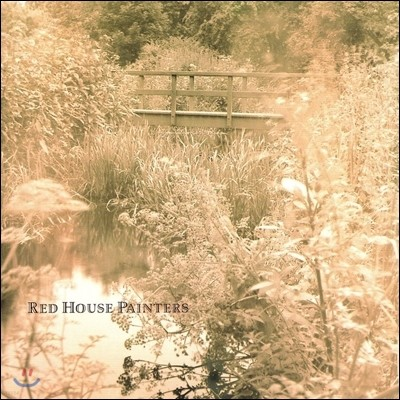 Red House Painters - Red House Painters (aka Bridge)