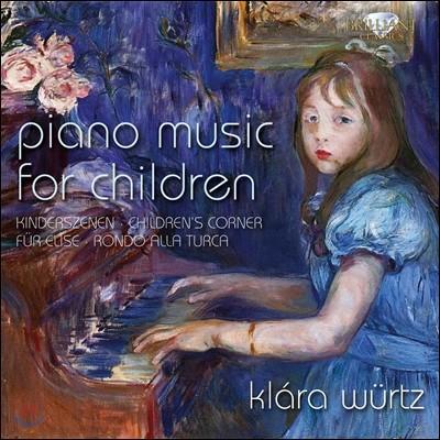 Klara Wurtz 어린이를 위한 피아노 소품집 (Piano Music For Children)