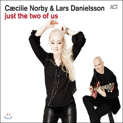 Caecilie Norby / Lars Danielsson - Just The Two Of Us