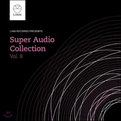 린 레코드 슈퍼 오디오 서라운드 컬렉션 8집 (Linn The Super Audio Collection Vol.8)