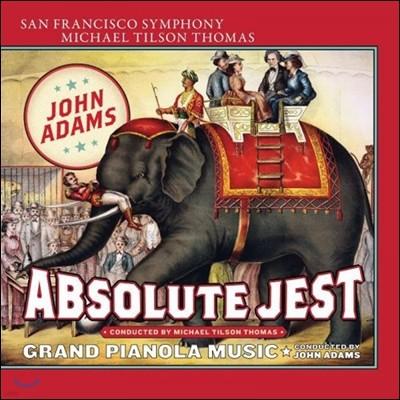 Michael Tilson Thomas 존 애덤스: '완벽한 농담', '그랜드 피아놀라 음악' (John Adams: Absolute Jest, Grand Pianola Music)