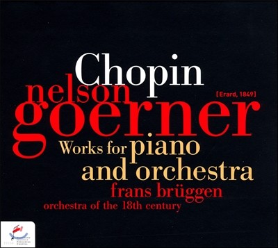 Nelson Goerner 쇼팽: 피아노와 오케스트라를 위한 작품집 (Chopin: Works for Piano and Orchestra)