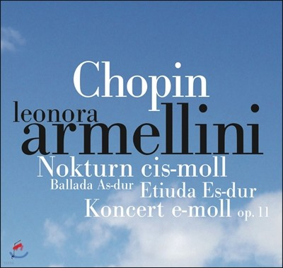 Leonora Armellini 쇼팽: 피아노 협주곡 1번 (Chopin: Piano Concerto No. 1)