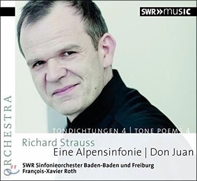 Francois-Xavier Roth 슈트라우스: 교향시 4집 - 알프스 교향곡, 돈 주앙 (Richard Strauss: Tone Poems, Vol. 4)
