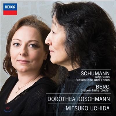 Mitsuko Uchida / Dorothea Roschmann 슈만: 리더크라이스, 여인의 사랑과 생애 / 베르크: 7개의 초기 가곡 (Schumann / Berg: Lieder)