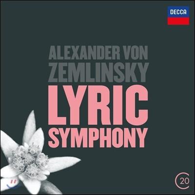 Riccardo Chailly 쳄린스키: 서정 교향곡 (Alexander von Zemlinsky: Lyric Symphony Op.18)