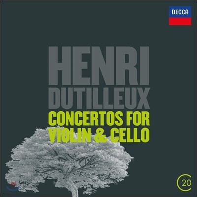 Charles Dutoit 앙리 뒤티외: 바이올린 협주곡, 첼로 협주곡 (Henri Dutilleux: Concertos For Violin & Cello)