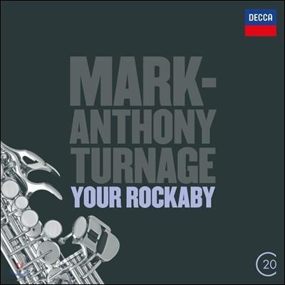 Andrew Davies 마크 앤서니 터니지: 유어 라커바이 (Mark Anthony Turnage: Your Rockaby)