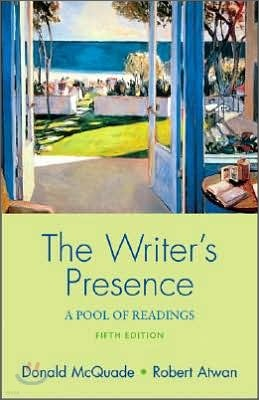 The Writer's Presence : A Pool of Readings
