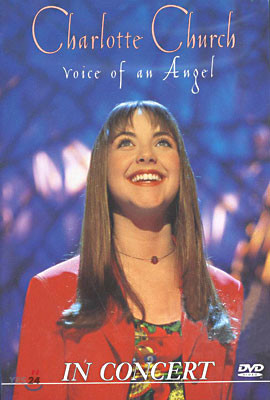 Voice Of An Angel in Concert : 천사의 목소리 공연실황 - 샤롯 처치