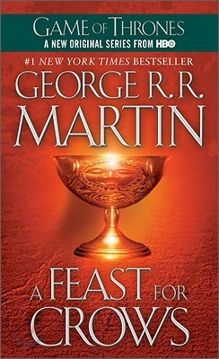 A Song of Ice and Fire, Book 4 : A Feast for Crows