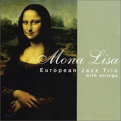 European Jazz Trio - Mona Lisa