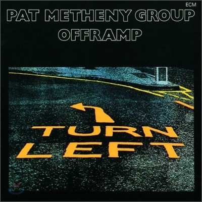 Pat Metheny Group (팻 메쓰니) - Offramp