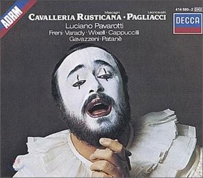 Luciano Pavarotti 마스카니: 카발레리아 루스티카나 / 레온카발로: 팔리아치 (Mascagni: Cavalleria Rusticana / Leoncavallo: Pagliacci)