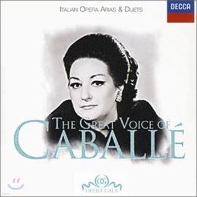 The Great Voice of Montserrat Caballe - Italian Opera Arias & Duets