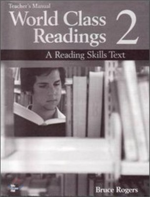 World Class Readings 2 (A Reading Skills Text) : Teacher's Manual / Answer Key