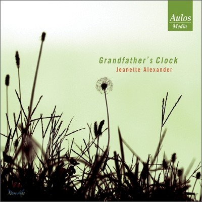 Jeanette Alexander - Grandfather's Clock