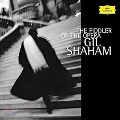 The Fiddler of the Opera : 바이올린으로 듣는 오페라 아리아 - 길 샤함