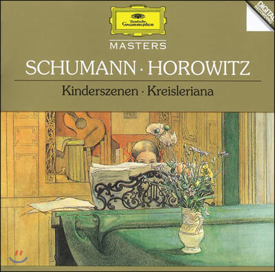 Vladimir Horowitz 슈만: 어린이 정경, 크라이슬레리아나 (Schumann: Kinderszenen, Kreisleriana)