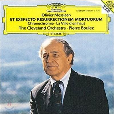 Messiaen : Et exspecto resurrectionem mortuorum etc. : Boulez