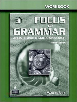 Focus on Grammar 3 : Workbook