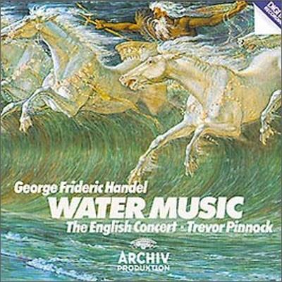 Handel : Water Music : Pinnock