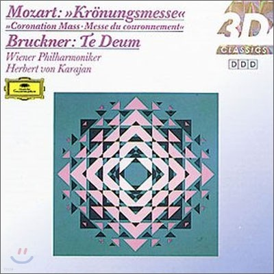Herbert von Karajan 모차르트: 대관식 미사 / 브루크노: 테 데움 (Mozart: Coronation Mass K.317)