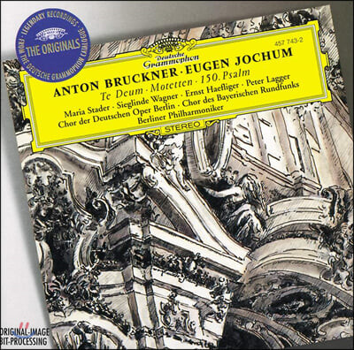 Eugen Jochum 브루크너: 테 데움 외 (Bruckner: Te Deum and other works)