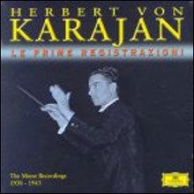 Herbert von Karajan - Le Prime Registrazioni