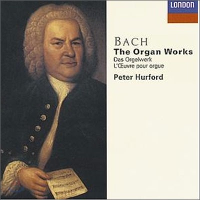 Bach : The Organ Works : Hurford