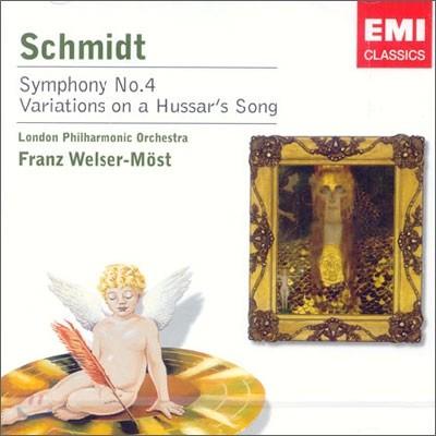 Schmidt : Symphony No.4ㆍVariations on a Hussar's Song : Welser-Most