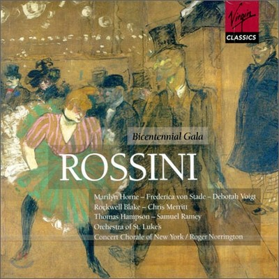 Rossini : Bicentennial Gala : Norrington