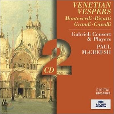 Monteverdi / Rigatti / Grandi / Cavalli : Venetian Vespers : McCreesh