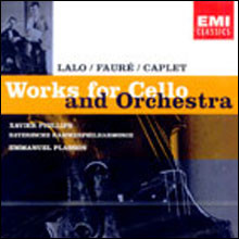 Lalo / Faure / Caplet : Works For Cello And Orchestra : Xavier PhillipsㆍEmmanuel Plasson