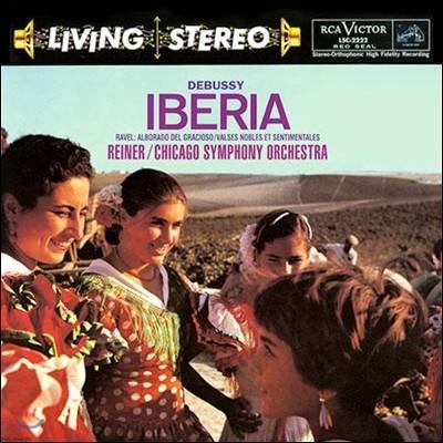 Fritz Reiner 드뷔시: 이베리아 / 라벨: 우아하고 감상적인 왈츠 (Debussy: Iberia / Ravel : Alborado)[LP]