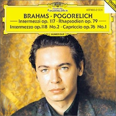 Ivo Pogorelich 브람스: 간주곡, 카프리치오, 랩소디 - 포고렐리치 (Brahms: Intermezzi Op.117ㆍRhapsodien Op.79, Intermezzo Op.118 No.2, Capriccio Op.76 No.1)