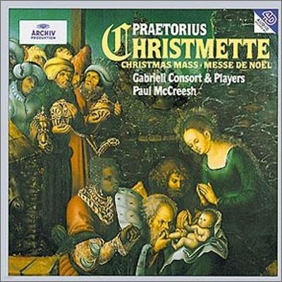 Praetorius Christmette : Paul McCreesh