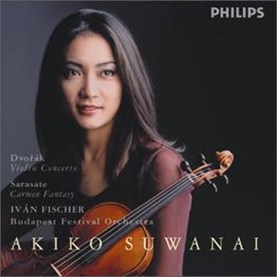 Dvorak : Violin Concerto / Sarasate : Carmen Fantasy : Akiko SuwanaiㆍClive BennettㆍIvan Fischer