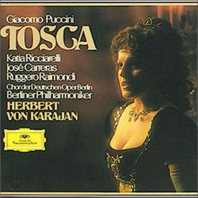 Jose Carreras / Herbert von Karajan 푸치니: 토스카 (Puccini : Tosca)