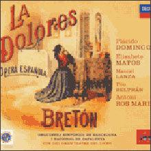 Breton : La Dolores : Placido DomingoㆍAntoni Ros Marba