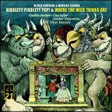 Knussen : Higglety Pigglety Pop! Op.21 : Oliver Knussen