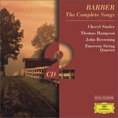 Barber : The Complete Songs : Cheryl StuderㆍThomas HampsonㆍJohn BrowningㆍEmerson String Quartet