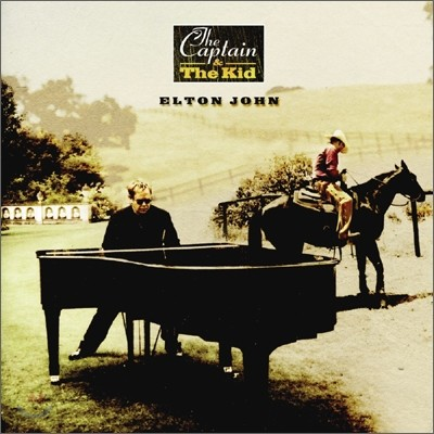 Elton John - The Captain And The Kid