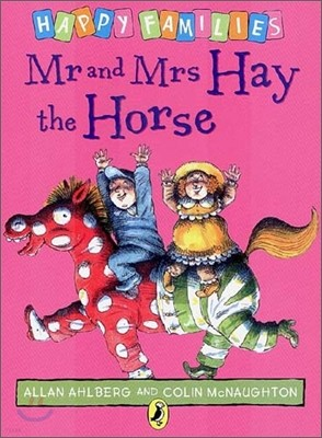 Happy Families : Mr and Mrs Hay the Horse