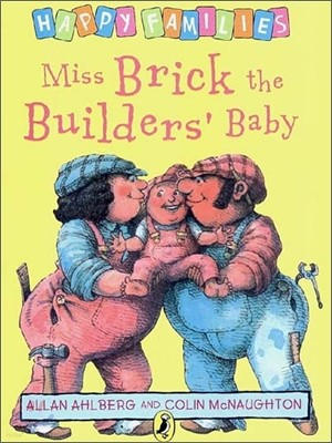 Happy Families : Miss Brick the Builders' Baby