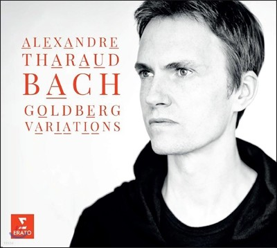 Alexandre Tharaud 바흐: 골드베르크 변주곡 - 알렉상드르 타로 (Bach: Goldberg Variations, BWV988)